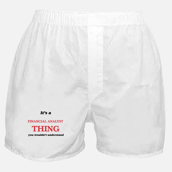 It's and Financial Analyst thing, Boxer Shorts