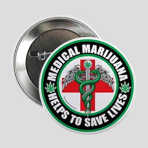 "Medical-Marijuana-Helps-Saves-Lives 2.25"" Button"