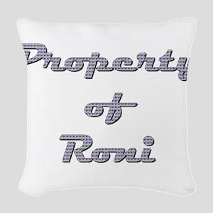 Property Of Roni Female Woven Throw Pillow