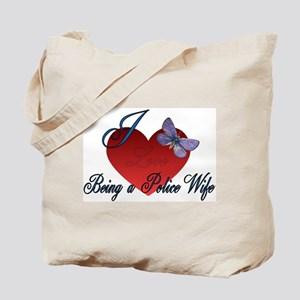 Love Being A Police Wife Tote Bag