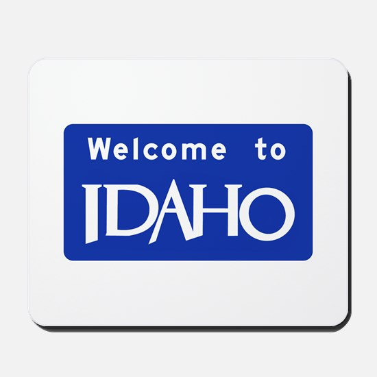 Welcome to Idaho - USA Mousepad
