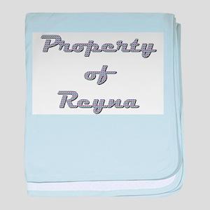 Property Of Reyna Female baby blanket