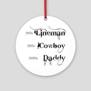 3 coyboy lineman daddy_black Round Ornament