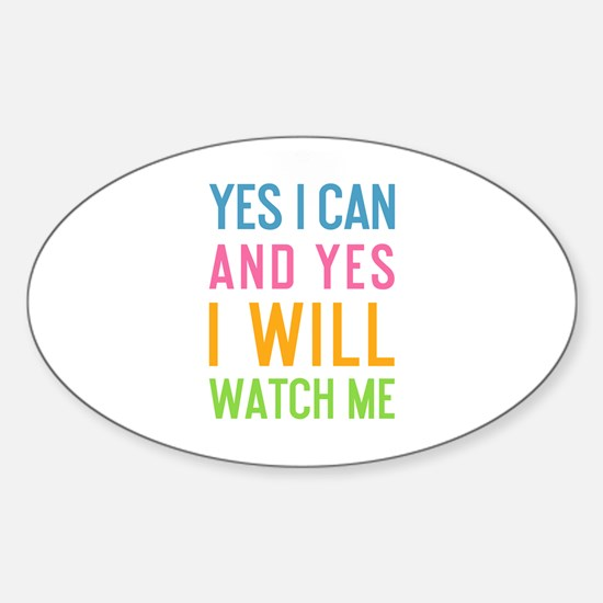 Cute Yes i can Sticker (Oval)