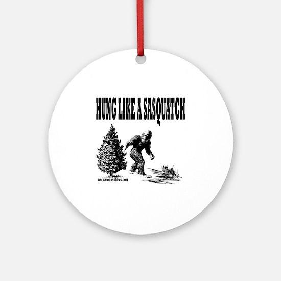 Hung Like a Sasquatch.gif Round Ornament