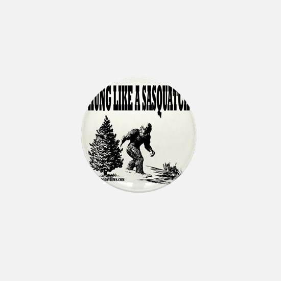 Hung Like a Sasquatch.gif Mini Button