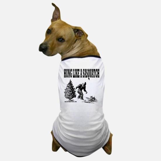 Hung Like a Sasquatch.gif Dog T-Shirt