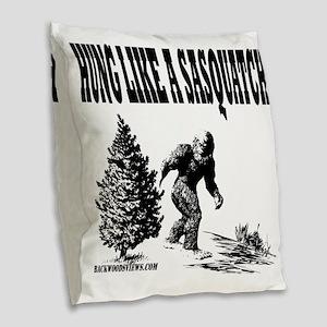 Hung Like a Sasquatch Burlap Throw Pillow