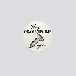 obama_regime_screw Mini Button