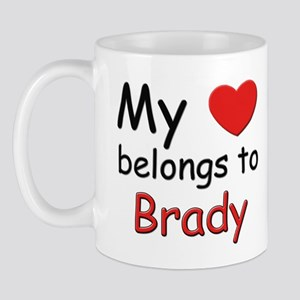 My heart belongs to brady Mug