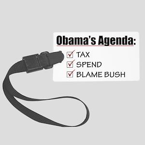 Obamas-Agenda-(white-shirt) Large Luggage Tag