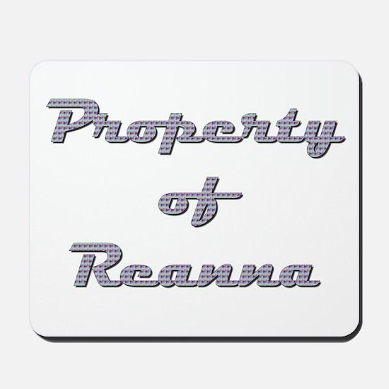 Property Of Reanna Female Mousepad