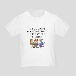 jewish yiddish wisdom Toddler T-Shirt