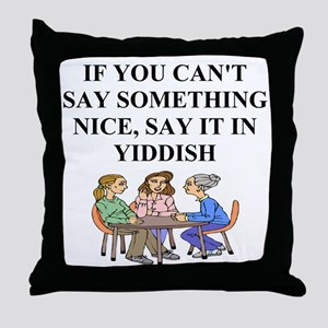 jewish yiddish wisdom Throw Pillow