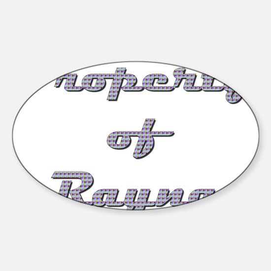 Property Of Rayna Female Sticker (Oval)