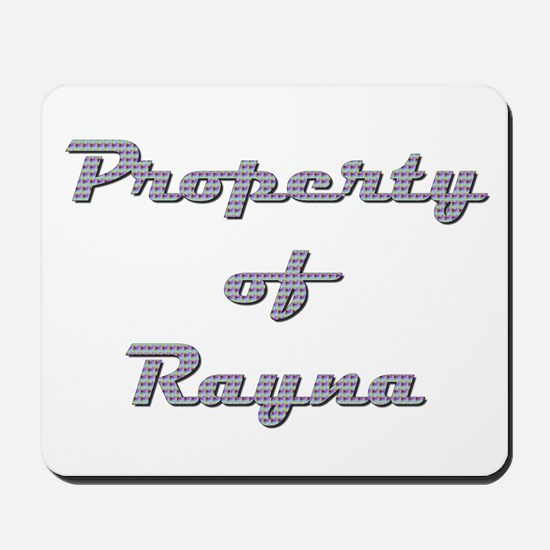 Property Of Rayna Female Mousepad