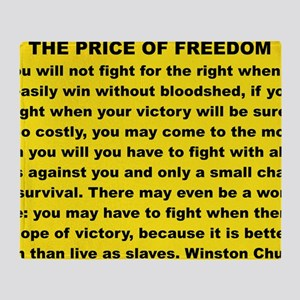 THE PRICE OF FREEDOM yard sign Throw Blanket