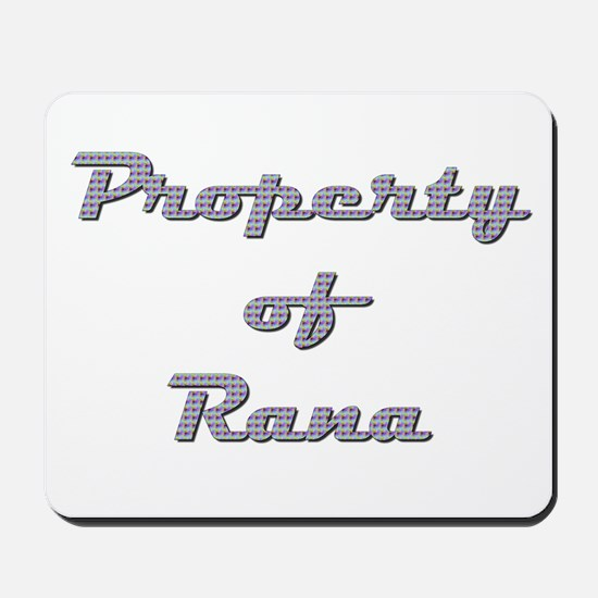 Property Of Rana Female Mousepad