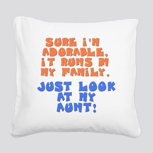 runs-in-family-aunt Square Canvas Pillow