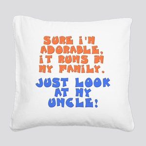 runs-in-family-uncle Square Canvas Pillow
