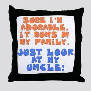 runs-in-family-uncle Throw Pillow