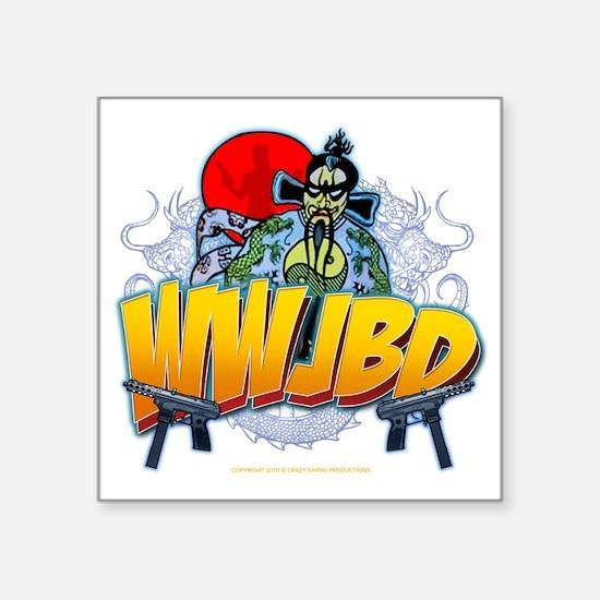 """wwjbd_whiteshirt Square Sticker 3"""" x 3"""""""
