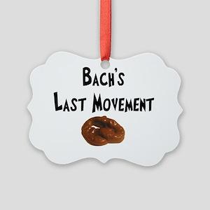 Bachs Last Movment Picture Ornament