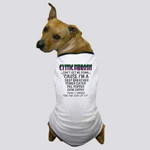 cant-get-me-down Dog T-Shirt