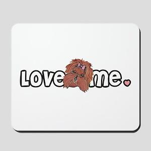 Love me Yorkshire Terrier Mousepad