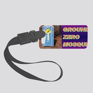 Ground Zero Mosque(small framed  Small Luggage Tag
