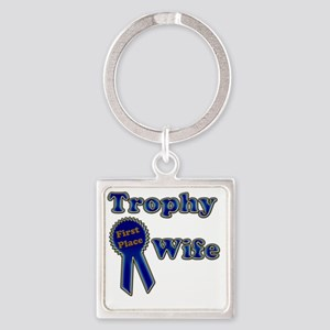 trophy wife Square Keychain