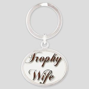 trophy wife brown copy Oval Keychain