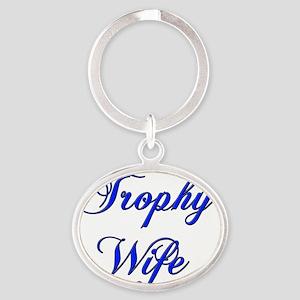 trophy wife blue copy Oval Keychain