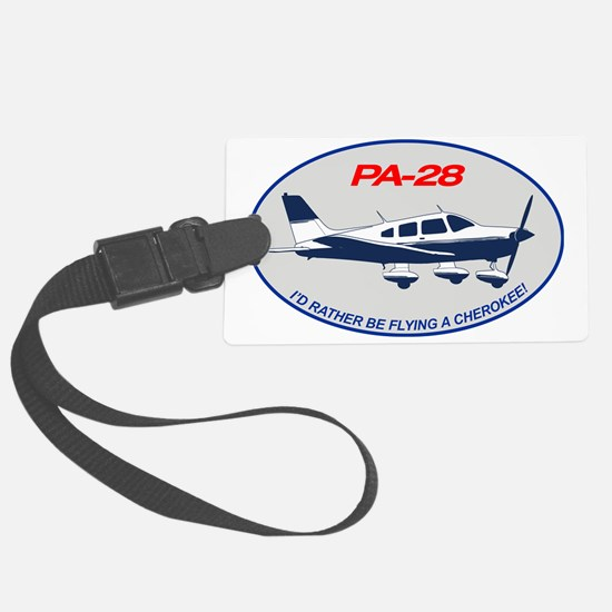 Id Rather be Flying a Cherokee! Luggage Tag
