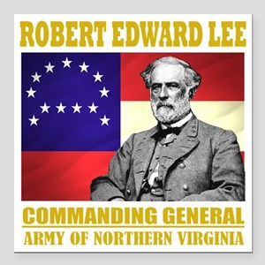 "Robert E Lee -in command Square Car Magnet 3"" x 3"""
