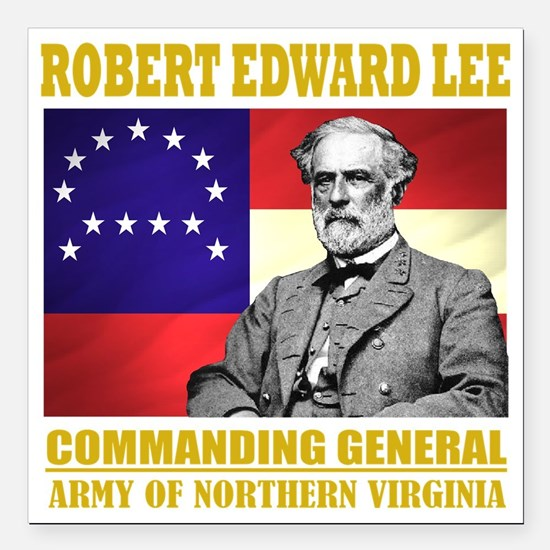 """Robert E Lee -in command Square Car Magnet 3"""" x 3"""""""