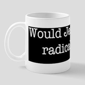 radicalism Mug