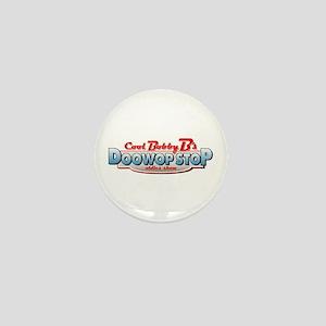 Cool Bobby B's Doo Wop Stop Mini Button
