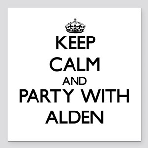 Keep Calm and Party with Alden Square Car Magnet 3