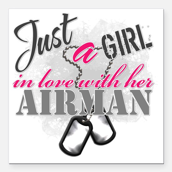 """Just a girl Airman Square Car Magnet 3"""" x 3"""""""