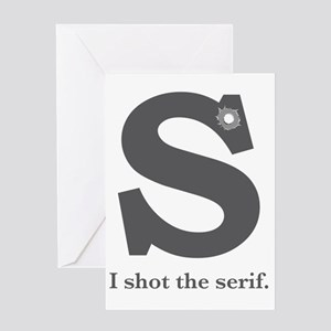 ShotSerif Greeting Card