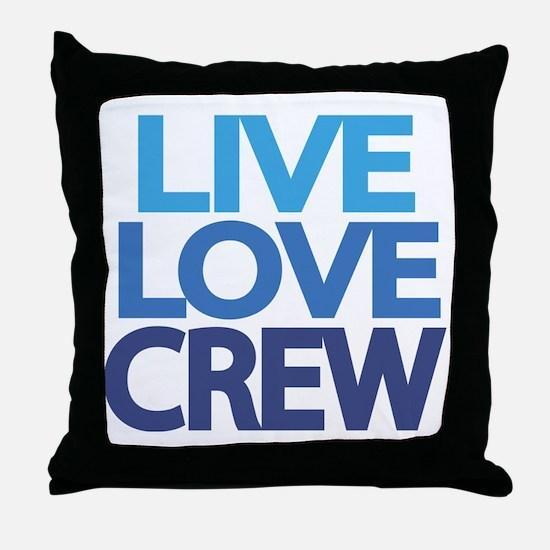 live-love-crew Throw Pillow