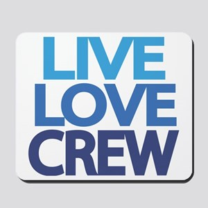 live-love-crew Mousepad