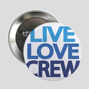 "live-love-crew 2.25"" Button"