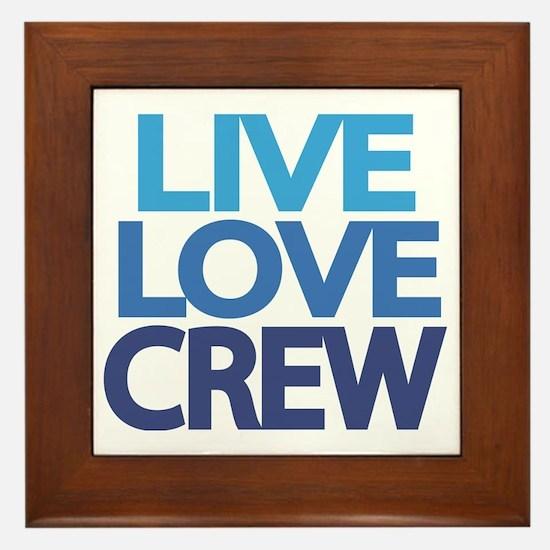 live-love-crew Framed Tile