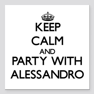 Keep Calm and Party with Alessandro Square Car Mag