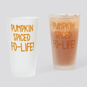 Pumpkin Spiced For Life Drinking Glass
