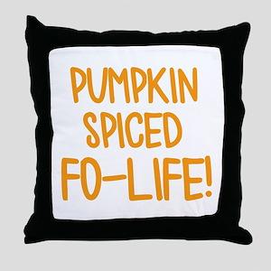 Pumpkin Spiced For Life Throw Pillow