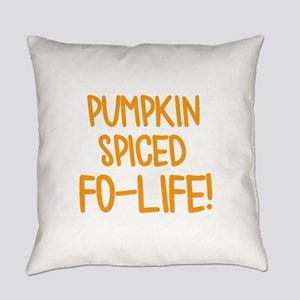 Pumpkin Spiced For Life Everyday Pillow