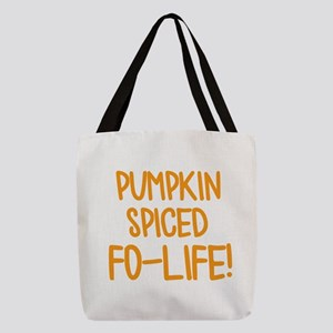 Pumpkin Spiced For Life Polyester Tote Bag